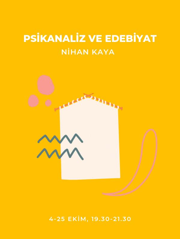 Psikanaliz ve Edebiyat - Nihan Kaya