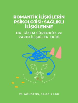 Romantik İlişkilerin Psikolojisi: Sağlıklı İlişkilenme - Yakın İlişkiler