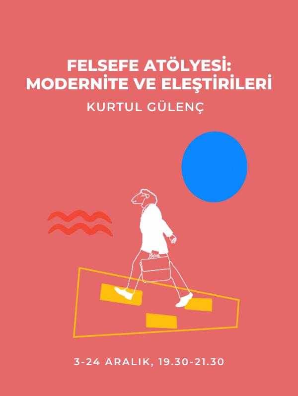 Modernite ve Eleştirileri - Kurtul Gülenç