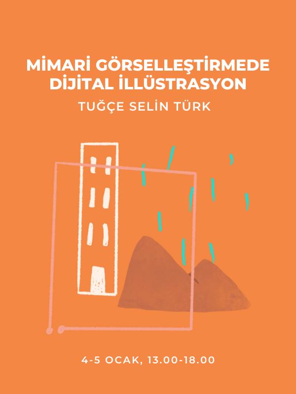 Mimari Görselleştirmede Dijital İllüstrasyon - Üretimhane - Tuğçe Selin Türk