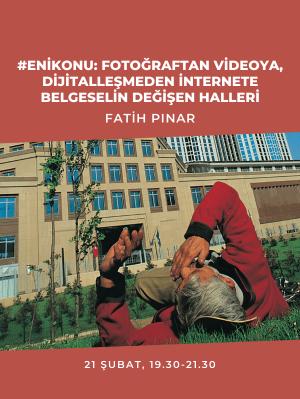 Belgeselin Değişen Halleri - Fatih Pınar