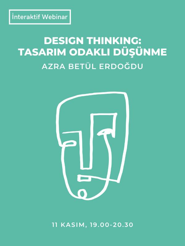 Design Thinking; Tasarım Odaklı Düşünme - İnteraktif Webinar